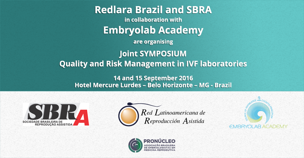 Joint SYMPOSIUM Quality and Risk Management in IVF laboratories